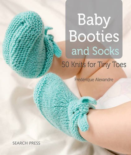 Baby Booties Pattern (Baby Booties and Socks: 50 Knits for Tiny)