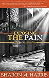 img - for Exposing the Pain book / textbook / text book
