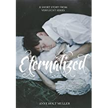 Eternalized: A Short Story From Verflucht Series (English Edition)