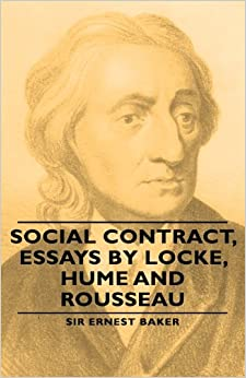 Social Contract, Essays by Locke, Hume and Rousseau (The World's Classics)
