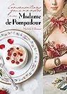 Conversations gourmandes avec Madame de Pompadour par Villemur
