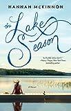 The Lake Season: A Novel by  Hannah McKinnon in stock, buy online here