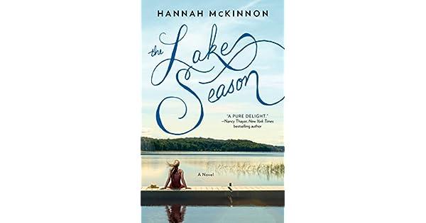 Amazon.com: The Lake Season: A Novel eBook: Hannah McKinnon ...