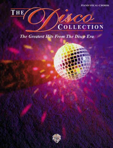 The Disco Collection: The Greatest Hits from the Disco Era (Disco Sheet Music)