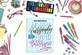 The Ultimate Guide to Modern Calligraphy & Hand