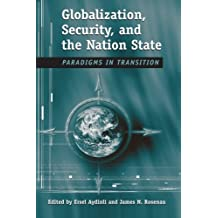 Globalization, Security, and the Nation State: Paradigms in Transition (SUNY series in Global Politics) (English Edition)