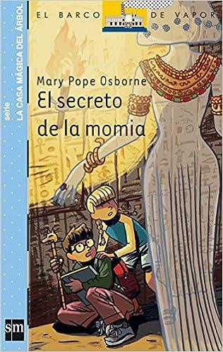 El secreto de la momia (Barco de Vapor Azul): Amazon.es ...