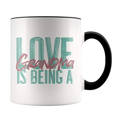 Amazon Grandma Mug Love Is Being A Accent