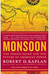Monsoon: The Indian Ocean and the Future of American Power Kindle Edition