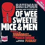Of Wee Sweetie Mice and Men | Colin Bateman