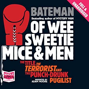 Of Wee Sweetie Mice and Men Audiobook