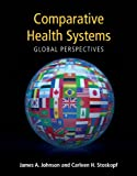 Comparative health systems, global perspectives