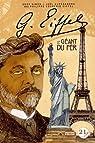 Gustave Eiffel : le géant du fer par Coupérie-Eiffel
