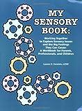 My sensory Book, Lauren H. Kerstein, 1934575216