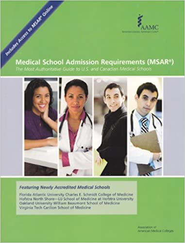 Medical School Admission Requirements (MSAR): The Most