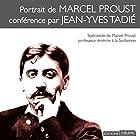 Portrait de Marcel Proust Discours Auteur(s) : Jean-Yves Tadié Narrateur(s) : Jean-Yves Tadié