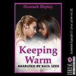 Keeping Warm: My Girl on Girl Camping Trip | Hannah Ripley