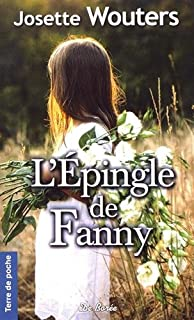 L'épingle de Fanny, Wouters, Josette