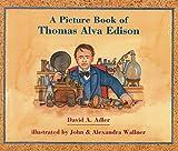 A Picture Book of Thomas Alva Edison (Picture Book Biography)