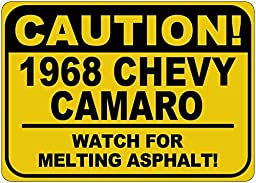 1968 68 CHEVY CAMARO Caution Melting Asphalt Sign - 10 x 14 Inches