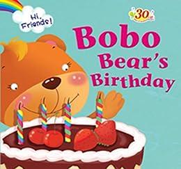 Bobo Bear's Birthday by [Pelangi Sdn. Bhd., Penerbitan]