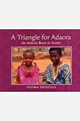 Triangle for Adaora: An African Book of Shapes Paperback