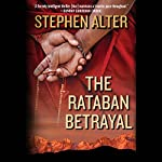 The Rataban Betrayal: A Novel | Stephen Alter
