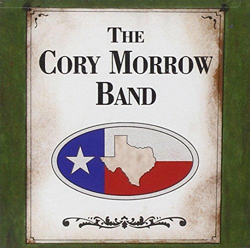 Cory Morrow Band by Cory Morrow (2003-08-05)