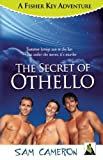 The Secret of Othello, Sam Cameron, 1602827427