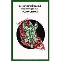 Pluie de pépins à Popincourt