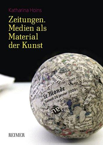 Zeitungen. Medien als Material der Kunst