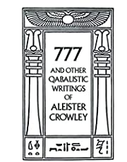 777 & Other Qabalistic Writings of Aleister Crowley
