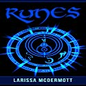 Runes: Nordic Runes - Viking Divination Stones' Demystified, Complete Handbook Audiobook by Larissa McDermott Narrated by Kelli Stokes