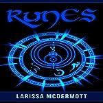 Runes: Nordic Runes - Viking Divination Stones' Demystified, Complete Handbook | Larissa McDermott