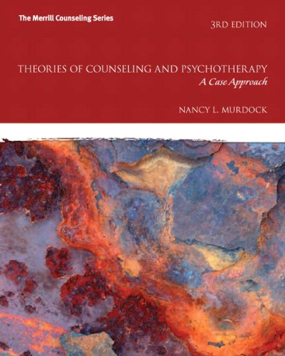 Theories of Counseling and Psychotherapy: A Case Approach MyCounselingLab without Pearson eText -- Access Card Package (3rd Edition) (Merrill Counseling)