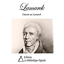 Oeuvres sur Lamarck (French Edition)