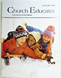 img - for Church Educator: Creative Resources for Church Educators. Volume 24 Number 1, January 1999 book / textbook / text book