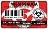 Mississauga Zombie Hunting Permit Sticker Size: 4.95x2.95 Inch (12.5x7.5cm) Cut Decal outbreak response team Canada