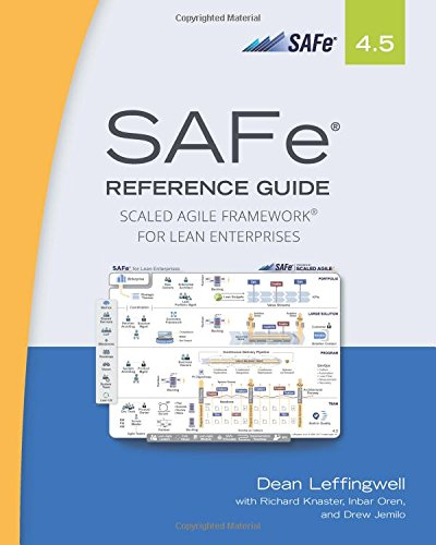 Pdf Technology SAFe 4.5 Reference Guide: Scaled Agile Framework for Lean Enterprises (2nd Edition)