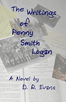 The Writings of Penny Smith Logan by [Evans, D. R.]