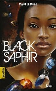 Black Saphir par Marc Séassau