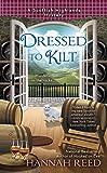 Dressed to Kilt (A Scottish Highlands Mystery Book 3)