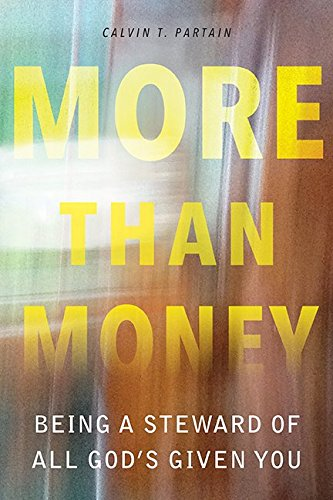 More than Money: Stewarding All God's Given You