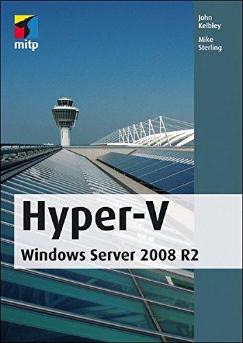 Hyper-V: Windows Server 2008 R2 (mitp Professional)