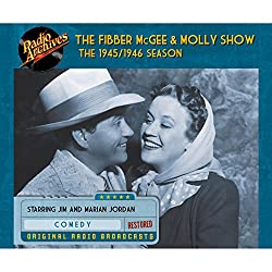 Fibber McGee and Molly Show: The 1945/1946 Season