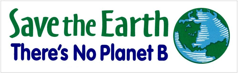 """Peace Resource Project Save The Earth - There's No Planet B - Environmental Small Bumper Sticker or Laptop Decal (5.75"""" x 1.75"""")"""