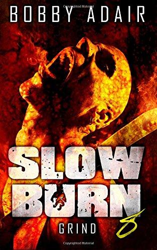 Slow Burn Grind Zombie Apocalypse