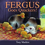 img - for Fergus Goes Quackers! book / textbook / text book