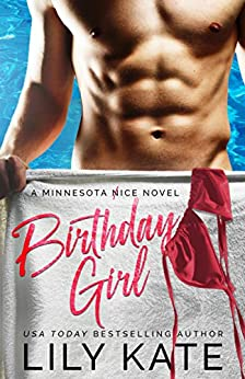 Birthday Girl: A contemporary sports romantic comedy (Minnesota Ice Book 3) by [Kate, Lily]