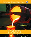Solids, Chris Oxlade, 1404242848